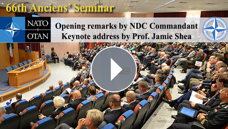 Opening remarks by NDC Commandant Lieutenant General Chris Whitecross and Keynote Address by Professor Jamie Shea at the 66th Annual Conference and Seminar of Anciens